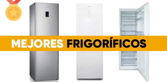 mejores frigorificos - Los mejores frigoríficos